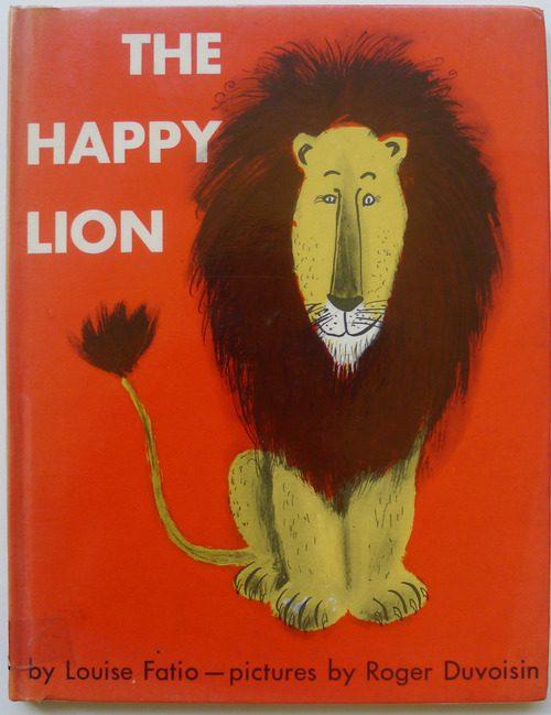 The Happy Lion, Louise Fatio - Roger Duvoisin, 1954